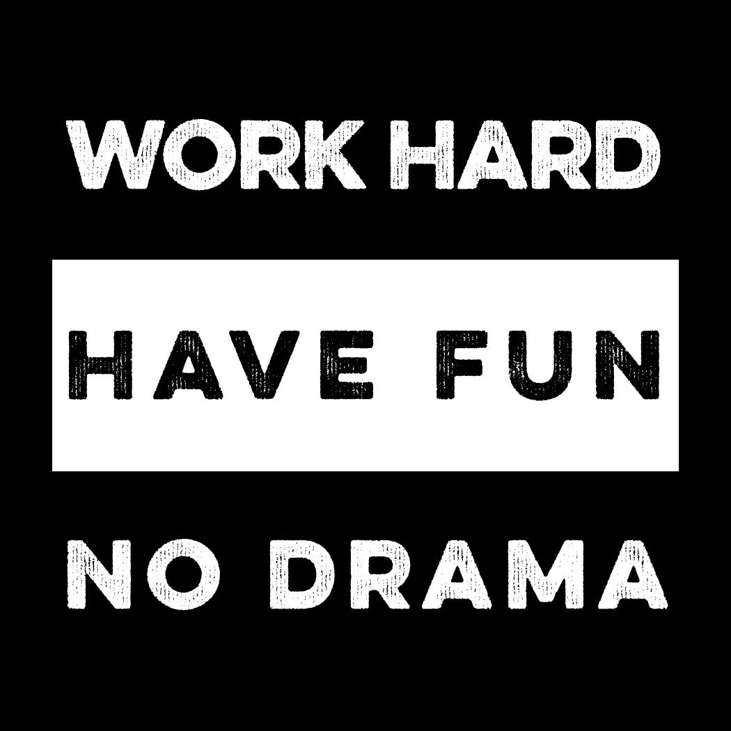 Word Hard Have Fun No Drama Stickerschmicker